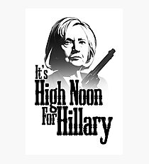 High Noon For Hillary  Photographic Print