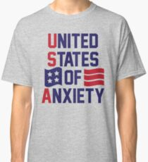 United States Of Anxiety Classic T-Shirt
