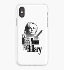 High Noon For Hillary  iPhone Case/Skin