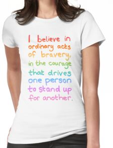 Ordinary Acts of Bravery - Divergent Quote  Womens Fitted T-Shirt