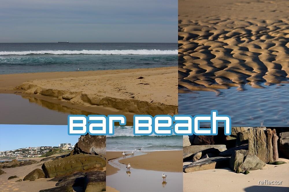 Bar Beach by reflector