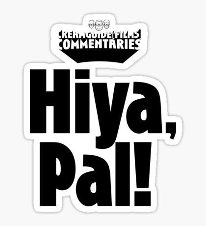 Hiya, Pal! Sticker