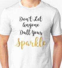 Lassen Sie nicht irgendjemanden Ihren Schein stumpf machen - Zitat Slim Fit T-Shirt