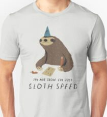 sloth speed T-Shirt