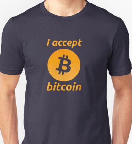 I Accept Bitcoin's! T-Shirt