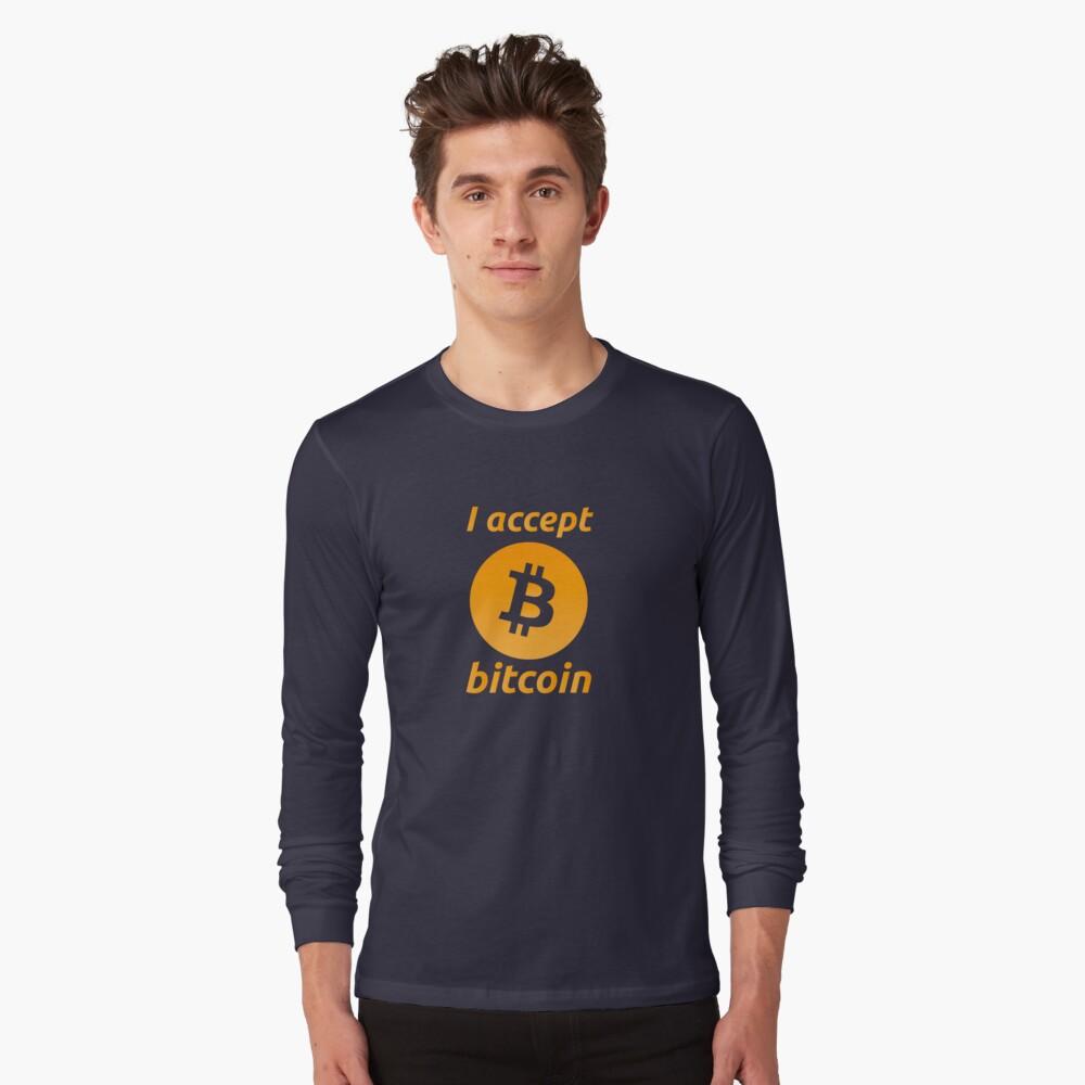 I Accept Bitcoin's! Long Sleeve T-Shirt Front