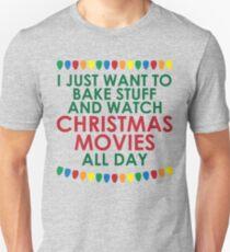 Bake Stuff And Watch Christmas Movies T-Shirt