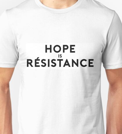 Hope is Resistance T-Shirt