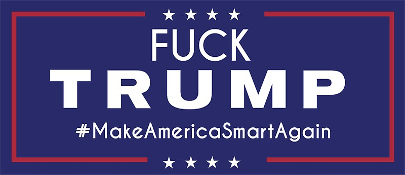 Image result for fuck trump