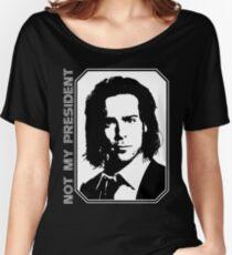 Gaius Baltar - Not My President Shirt Women's Relaxed Fit T-Shirt