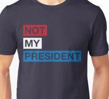 Not My President Trump Unisex T-Shirt