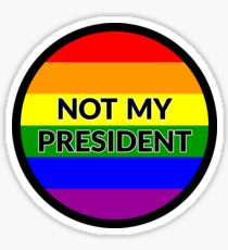 Not My President - Anti Donald Trump - Gay Rounded Flag - #notmypresident Sticker