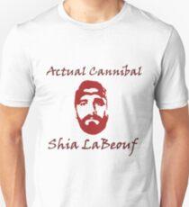Actual Cannibal Shia LaBeouf Unisex T-Shirt