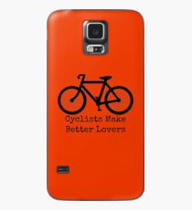Cyclists Make Better Lovers Case/Skin for Samsung Galaxy