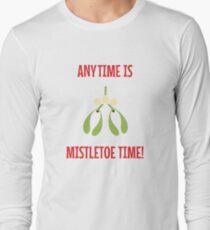 Anytime Is Mistletoe Time! T-Shirt