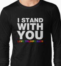 I Stand With You Love Trumps Hate T-Shirt