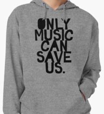 ONLY MUSIC CAN SAVE US! Lightweight Hoodie