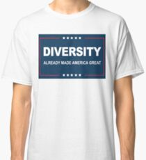 Diversity is Great Classic T-Shirt