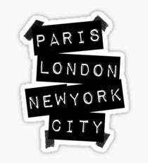 PARIS LONDON NEW YORK CITY Sticker
