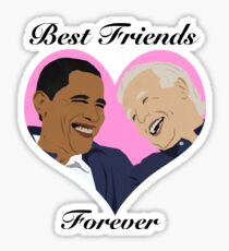 Joe and Barack Besties for Life Sticker