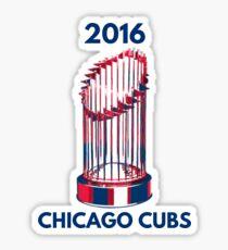 Chicago Cubs World Series Trophy 2016 Sticker
