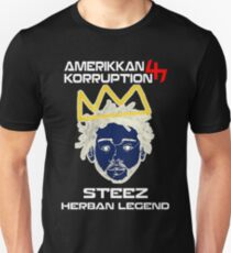 STEEZ HERBAN LEGEND AMERIKKAN KORRUPTION Unisex T-Shirt