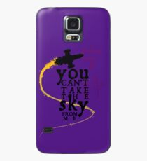 You can't take the sky from me.  Case/Skin for Samsung Galaxy