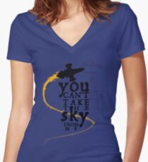 You can't take the sky from me.  Women's Fitted V-Neck T-Shirt
