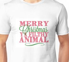 """Merry Christmas Ya Filthy Animal"" From Home Alone Unisex T-Shirt"