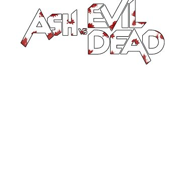 Ash vs Evil Dead by garigots