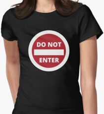 Do Not Enter Road Sign Women's Fitted T-Shirt