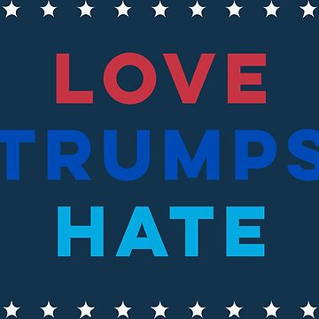 Love Trumps Hate by alelopezg