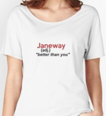 Janeway is better than u Women's Relaxed Fit T-Shirt