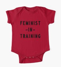 Feminist in training One Piece - Short Sleeve