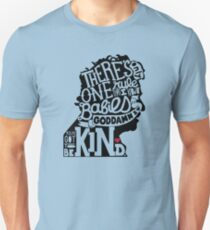 Kurt Vonnegut- You've Got to Be Kind Unisex T-Shirt