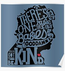 Kurt Vonnegut- You've Got to Be Kind Poster