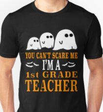 Cute Teacher Halloween Shirt You Can't Scare Me Im A 1st Grade 1 Teacher Funny Gift T-Shirt