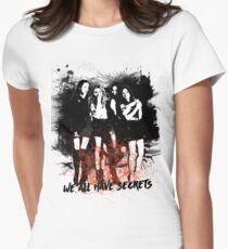 We all have secrets T-Shirt