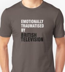 Emotionally traumatised by 03 Unisex T-Shirt