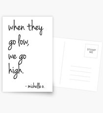 Postales We Go High - Michelle Quote