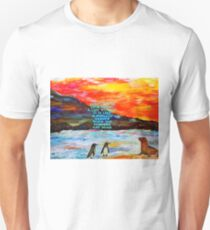 The Value Of Love Inspirational Quote With Penguins And Sea Lion Painting  Unisex T-Shirt