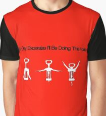 The Only Excersize I'll Be Doing This Holiday Graphic T-Shirt