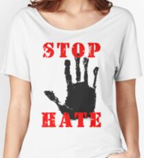 Stop the Hate Women's Relaxed Fit T-Shirt