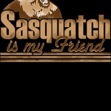 Sasquatch Is My Friend by GritFX