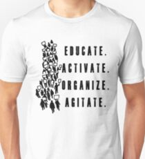 Educate. Activate. Organize. Agitate. - Activist Protesters Marching Unisex T-Shirt