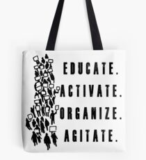 Educate. Activate. Organize. Agitate. - Activist Protesters Marching Tote Bag