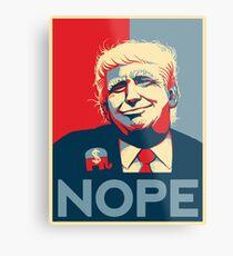 Keep Nope Alive - Not My President Metal Print