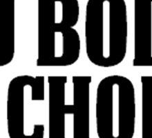 My Body. My Choice. Sticker