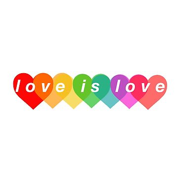 Love Is Love by awakenclothing