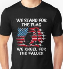 VETERAN DAY. WE STAND FOR THE FLAG. KNEEL FOR FALLEN Unisex T-Shirt